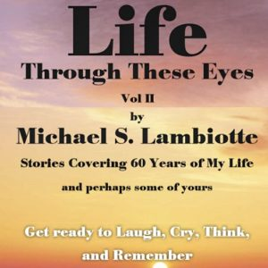 Life Through These Eyes Vol II – Paperback